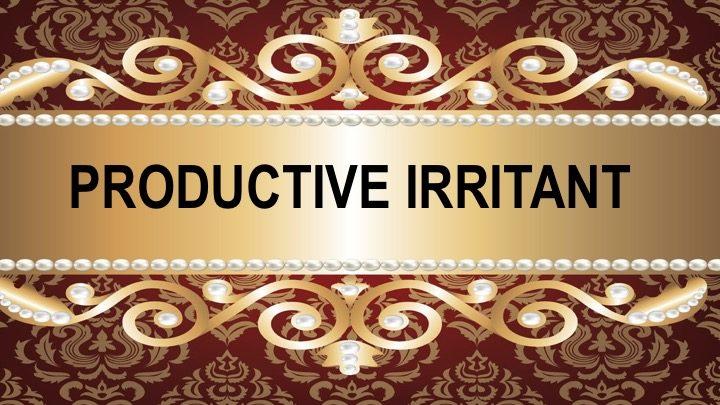 Productive irritant